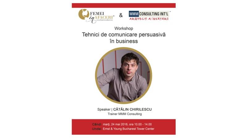 Workshop Tehnici de comunicare persuasiva in business