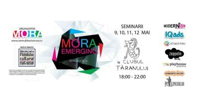 MORA Emerging 2016 – Sesiune de seminarii si conferinte despre arta, artist, public si spatiul lor de intalnire