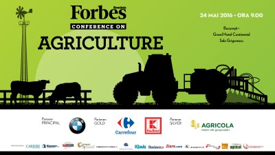 Conferinta Forbes Agriculture: despre business in domeniul agricol