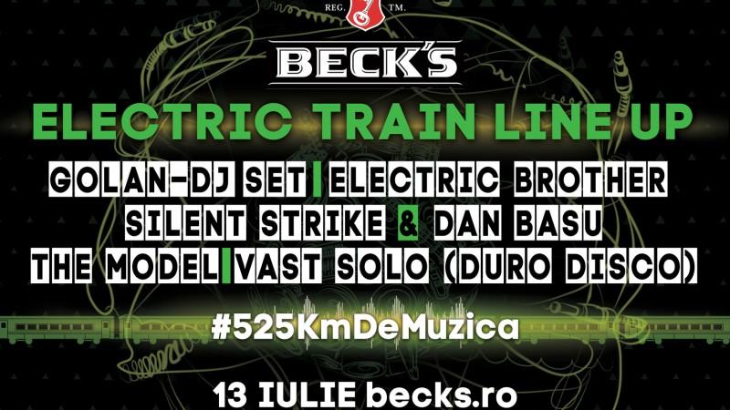 O petrecere electrizanta cu Beck's Electric Train pe ruta #525KmDeMuzica