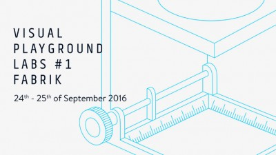 VISUAL PLAYGROUND LABS #1 | Meet. Play. Learn @ Fabrik