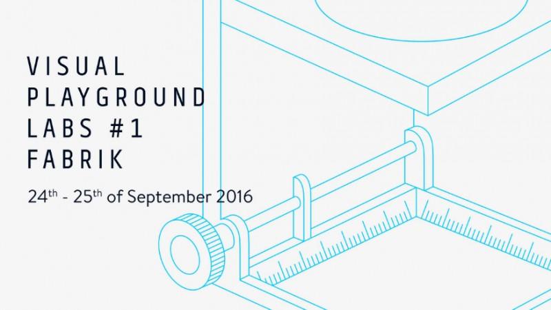 VISUAL PLAYGROUND LABS #1 | Meet. Play. Learn @ Fabrik