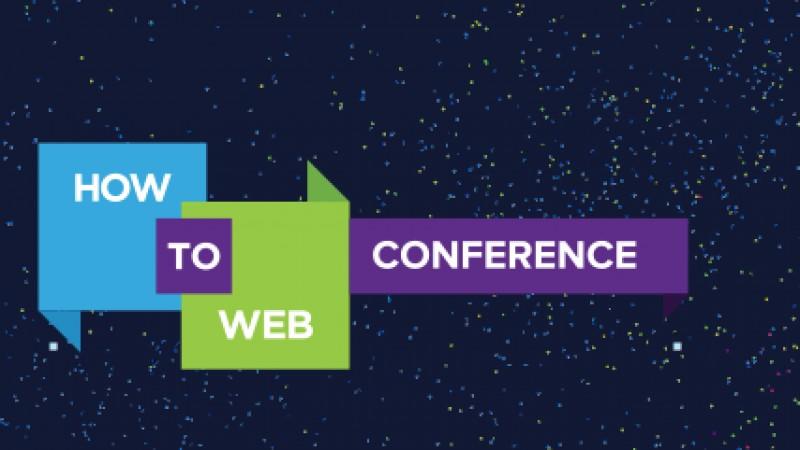 Strategii de creștere pentru startup-uri și experiențe de business globale printre subiectele abordate la How to Web Conference 2016
