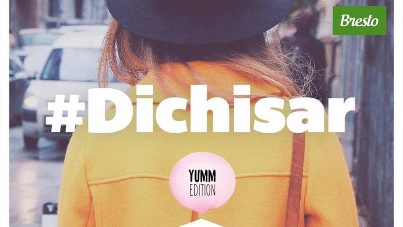 #Dichisar se intoarce! Food, Fun & Fashion la Yumm Edition