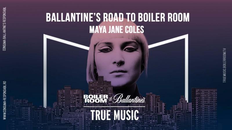 Experimenteaza Boiler Room alaturi de Ballantine's, la MadridSpecial Guest: Maya Jane Coles