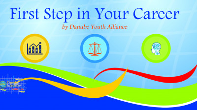 "Danube Youth Alliance organizează ""First step in your career"""