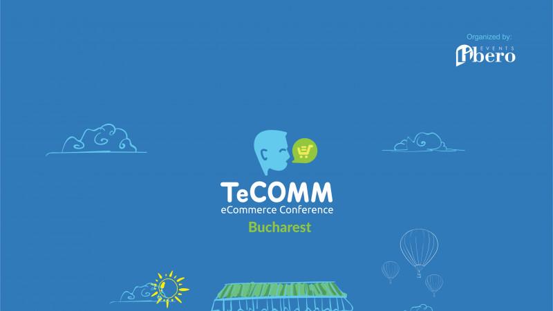 TeCOMM București și dinamica industriei eCommerce