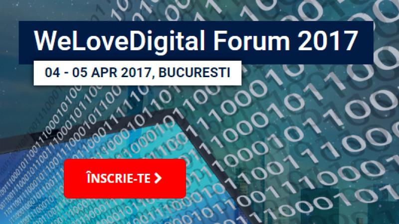 În 4-5 Aprilie la WeLoveDigital.forum afli în premieră tendințele care vor guverna industria digitală în 2017