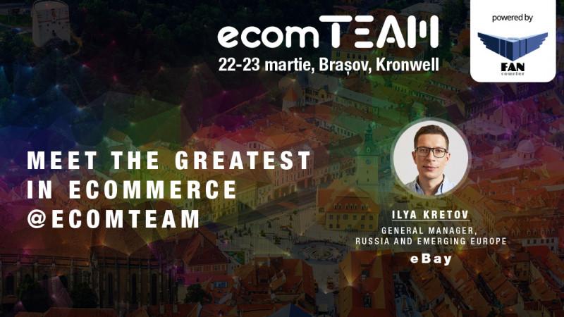 Editie istorica ecomTEAM: GM-ul regional al eBay, in Romania