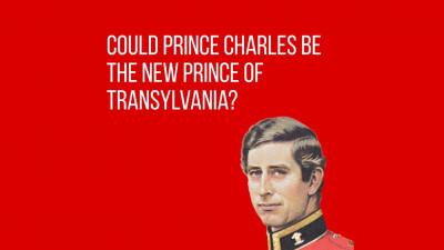 Charles, Print de Wales si Transilvania