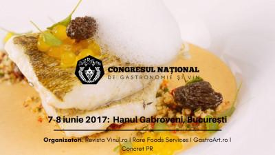 """Ce ,,gust"""" are viitorul în România? Îl descoperim împreună la primul Congres de Gastronomie și Vin din România"""