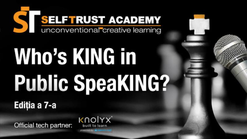 Who`s King in Public SpeaKING? Ediția a VII-a