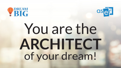 You are the architect of your dream - Dream Big, a VII-a ediție