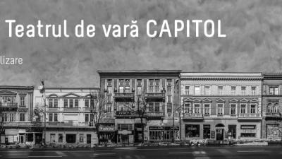 """Save or Cancel continuă în 2017 și 2018 campania """"hub cultural Cinema / Teatru de vară CAPITOL"""""""