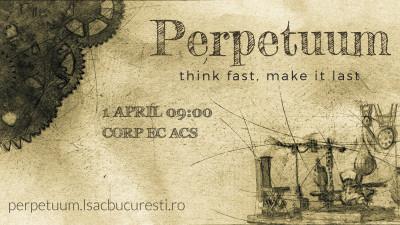 Perpetuum – think fast. make it last