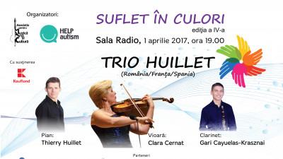 """Trio Huillet în concert la cea de-a IV-a ediție a evenimentului """"Suflet în culori"""" – concert caritabil în beneficiul copiilor cu autism"""