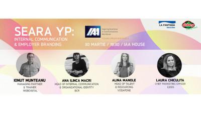 IAA Young Professionals vă invită la o nouă seară YP dedicată comunicării interne şi brandului de angajator