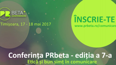 Etică și bun simț în comunicare la cea de-a șaptea ediție a Conferinței PRbeta