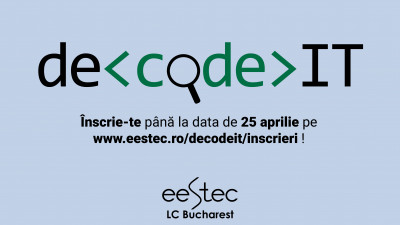 "deCode IT, un eveniment bazat pe ""learning by doing"""