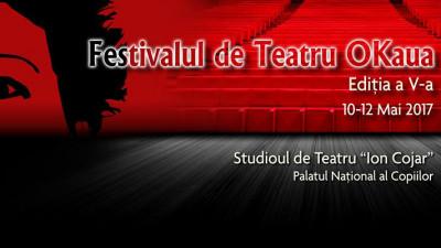 A V-a ediție a Festivalului de Teatru OKaua - 3 zile și 11 spectacole