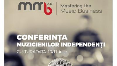 Mastering the Music Business, conferinta dedicata muzicienilor independenti anunta cea de-a doua editie