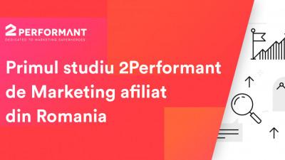 2Performant pornește un studiu al marketingului afiliat in Romania