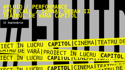 #FLUID / The Stage is Yours @ Teatrul de vară CAPITOL