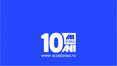 Școala IAA sărbătorește 10 ani de la lansare
