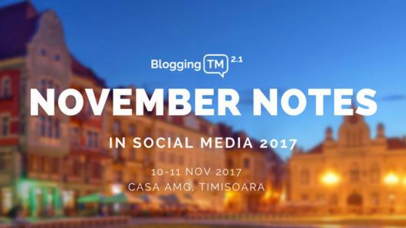 November Notes in Social Media 2017 - de la idee la fapte
