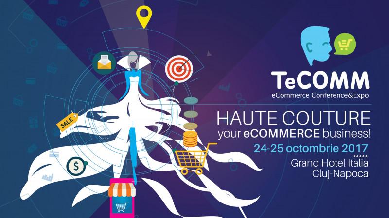 Mâine ne vedem la TeCOMM, evenimentul de referință în eCommerce