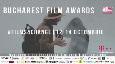 Bucharest Film Awards revine cu a doua ediție: filme independente premiate în întreaga lume, inovație, industrie și arte conexe