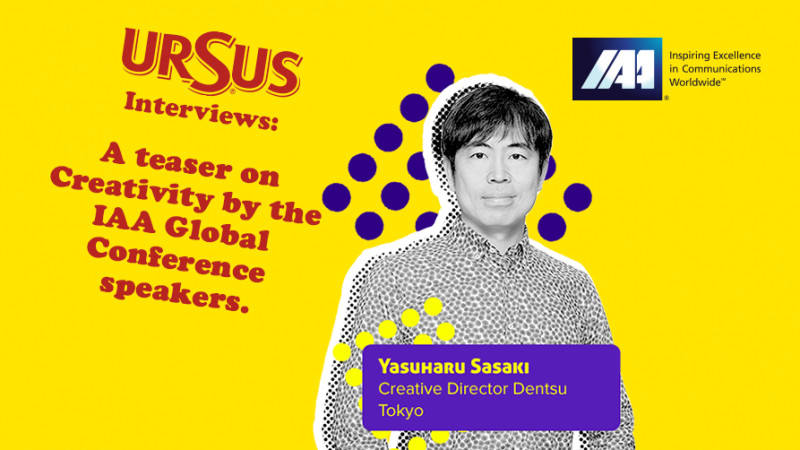 """A teaser on Creativity by Yasuharu Sasaki presented by Ursus. """"If a person has curiosity, he or she will constantly gain a new perspective for great ideas"""""""