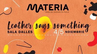 MATERIA, singurul târg de design contemporan în piele din România, a devenit eveniment european