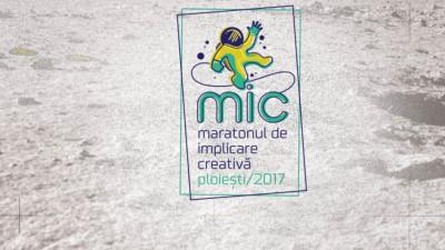 Rezultate finale – maratonul de implicare creativă - MIC – Ploiești 2017