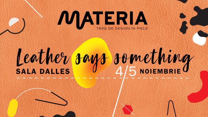 Un weekend doar în piele la MATERIA 2 zile, 1000 de obiecte, totul în piele