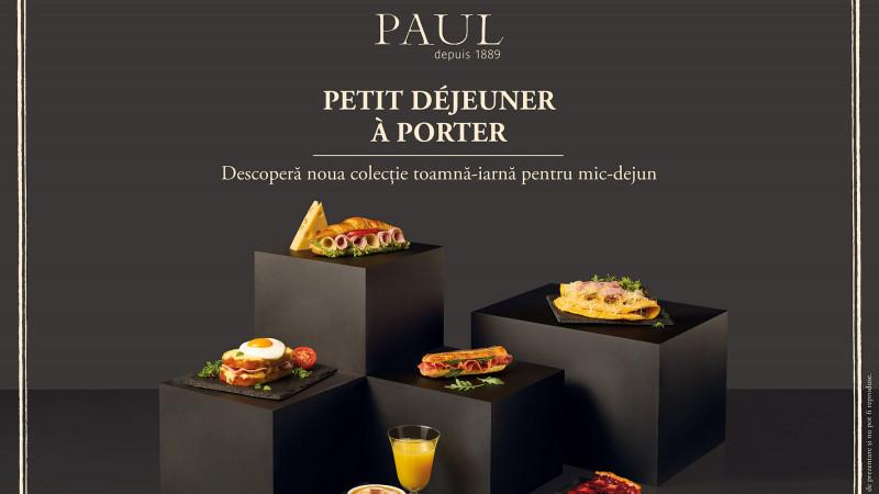 """Dimineața începe în brutăriile Paul cu """"Petit Dejeuner a porter"""""""