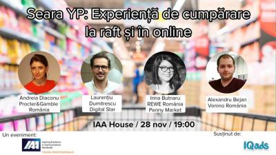 IAA Young Professionals organizează Seara YP dedicată Experienţei de cumpărare la raft şi în online