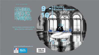 THE VR CINEMA din Veranda Mall găzduiește secțiunea Experiențe în Realitatea Virtuală, organizată în premieră la Festivalul Filmului Francez