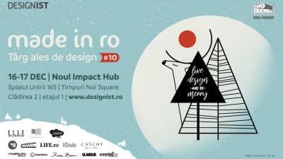 16-17 decembrie: Un NOU Made in RO by Designist.ro te așteaptă să-ți alegi cadourile de Crăciun, cu 100% design inclus