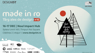 "Made in RO #10, pe 16-17 DEC: cadouri faine și ""out-of-the box"" pentru oameni creativi"