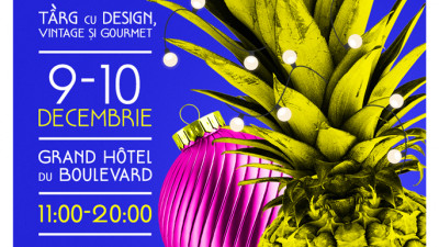 Christmas CONCEPT, târg cu design, vintage și gourmet, are loc pe 9 și 10 decembrie la Grand Hotel du Boulevard