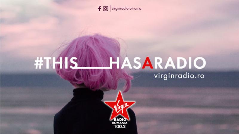 #thishasaradio – semnătura de poziționare Virgin Radio Romania realizată de Rusu+Borțun Brand Growers