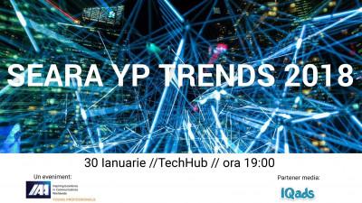 Cele mai noi tendințe în marketing și comunicare în 2018 se definesc la Seara YP Trenduri, ediția a-III-a