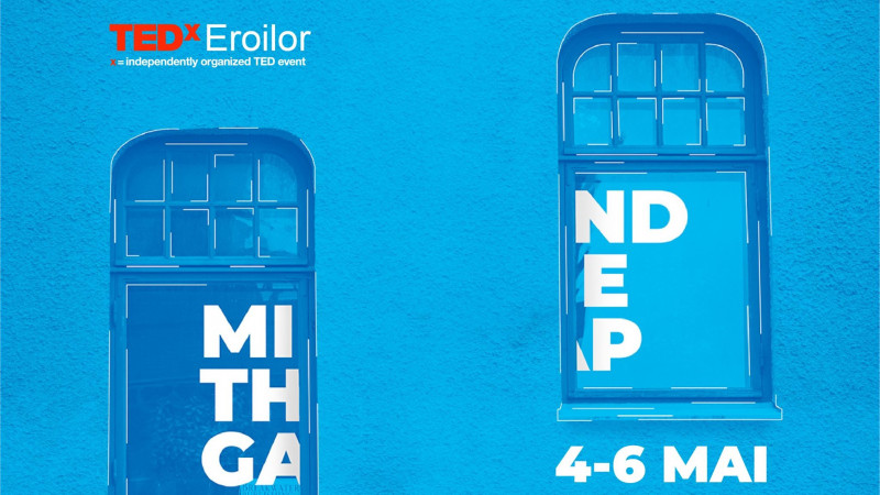 Primii speakeri confirmați la TEDxEroilor - Mind the gap