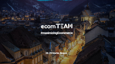 Conversii mai multe, platforme eCommerce mai eficiente, marketing modern: ecomTEAM 2018