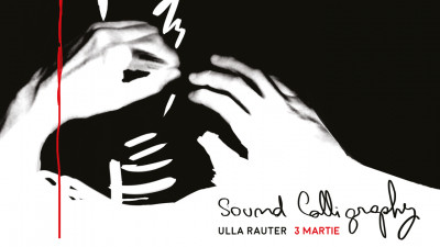 Sound Calligraphy – workshop și live performance cu artista vieneză Ulla Rauter @ POINT pe 3 martie