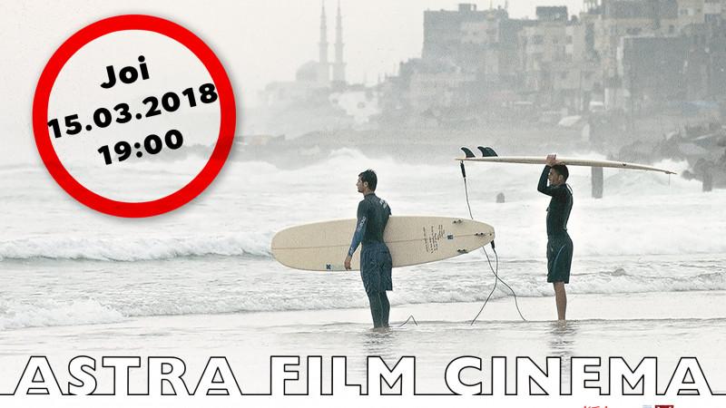 Surferii din Gaza sunt pe val la Astra Film Cinema