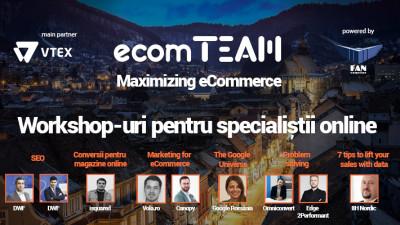 Ultimele bilete la workshop-urile ecomTEAM! #MazimizingEcommerce