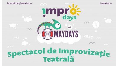 !MPRO Days with The Maydays, workshop-uri și spectacol de improvizație teatrală