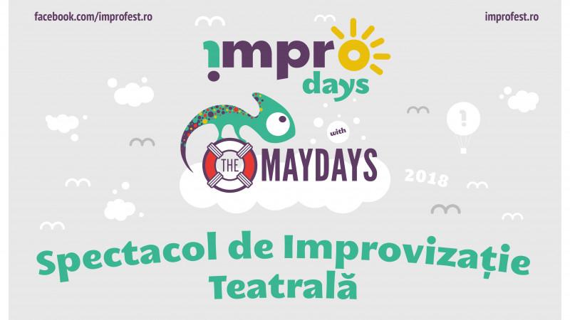 !MPRO Days with The Maydays, workshop-uri și spectacol de improvizație teatrală